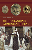 10 Outstanding Armenian Queens (English)